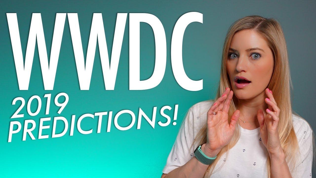 WWDC 2019 Predictions