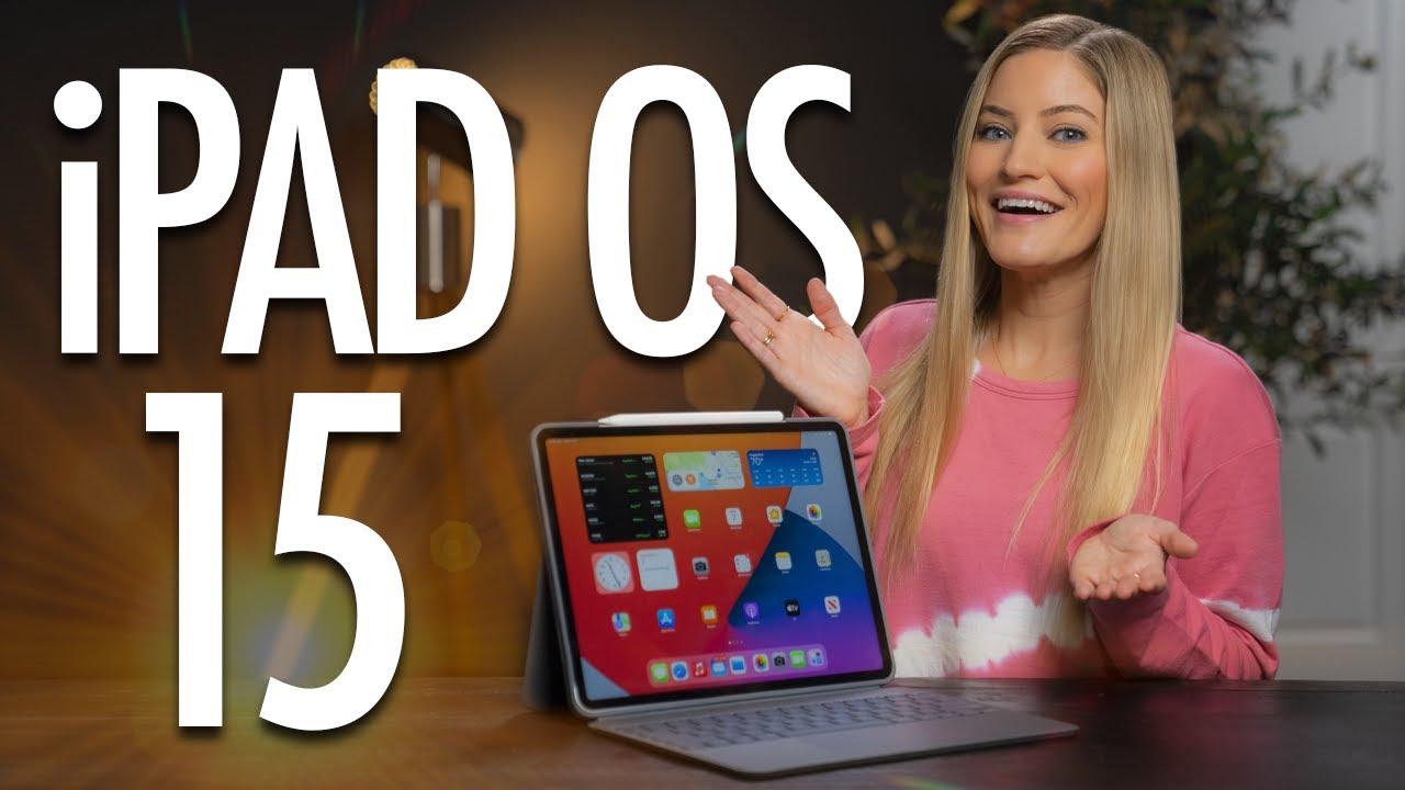 Top iPad OS 15 Features